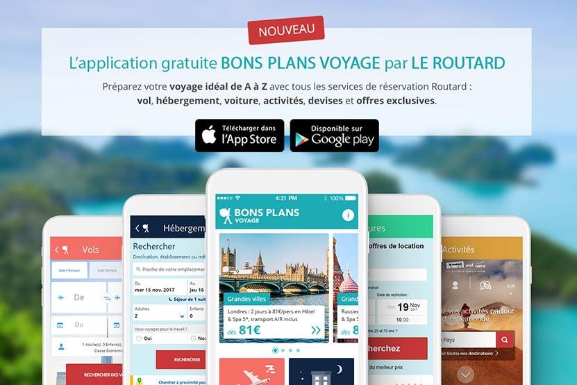 Le Routard Lance Son Application Mobile Bons Plans Voyage Hachette Fr