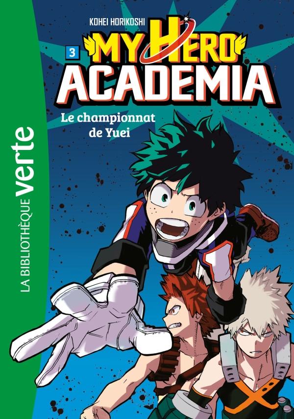 My Hero Academia 03 - Le championnat de Yuei