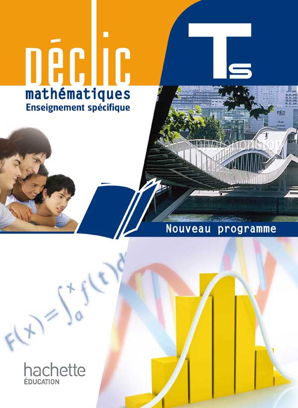 Déclic Maths Tle S spécifique - Livre élève Grand format - Edition 2012