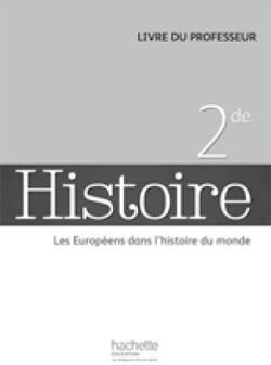 Histoire 2de - Livre du professeur - Edition 2014