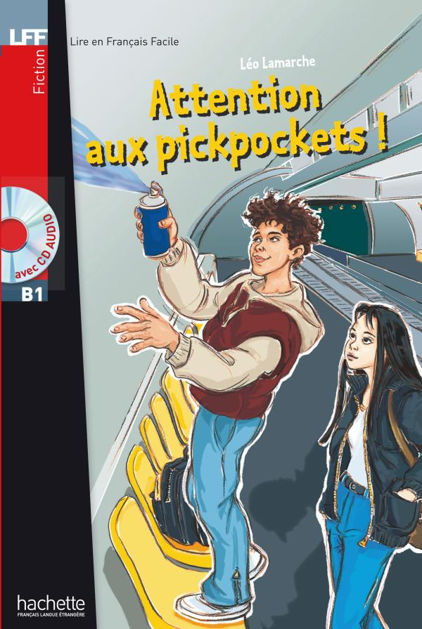Attention aux pickpockets !  (B1)