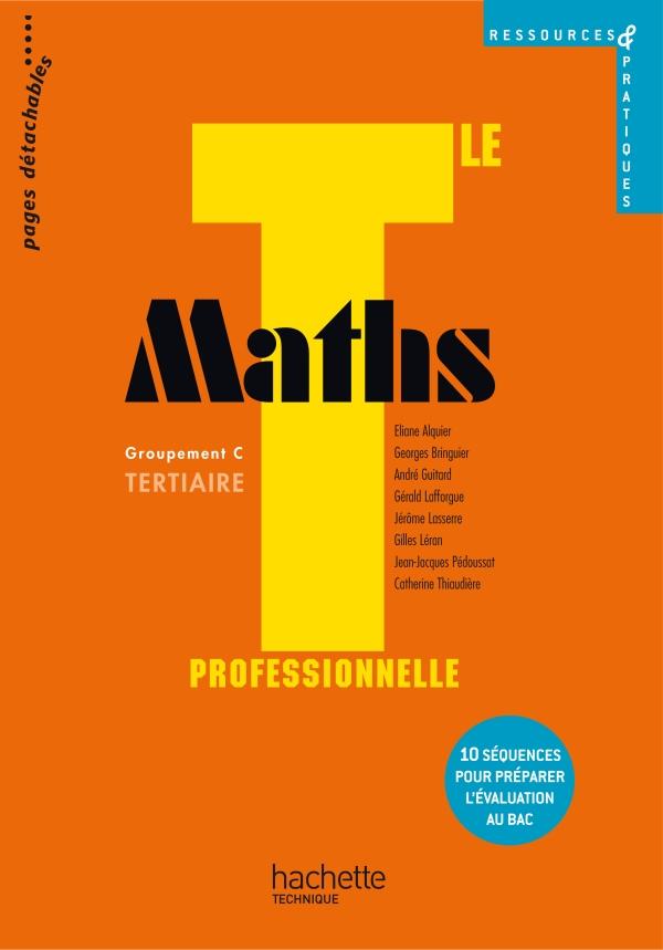 Ressources et pratiques Maths Term. Bac Pro Tertiaire (C) - Livre élève - Ed.2011