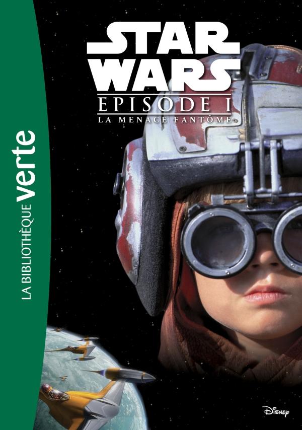 Star Wars Episode I La Menace Fantome Le Roman Du Film