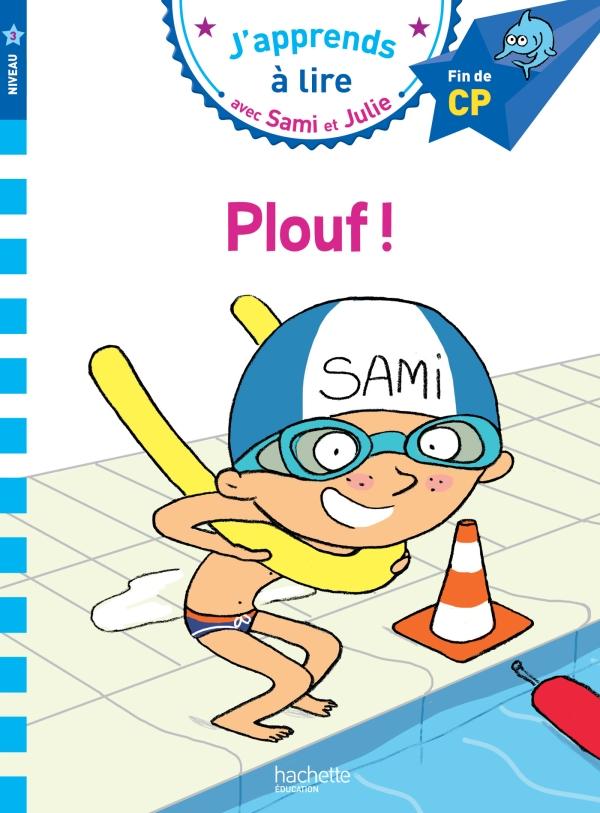 J'apprends à lire avec Sami et Julie : Plouf !