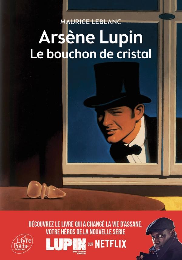 Arsène Lupin, le bouchon de cristal - Texte intégral