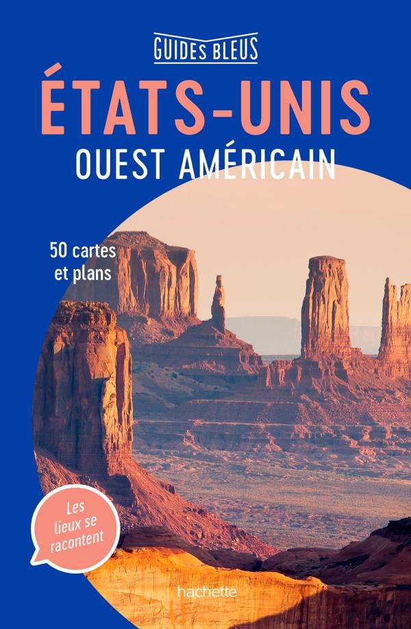 Guide Bleu Etats-Unis Ouest américain