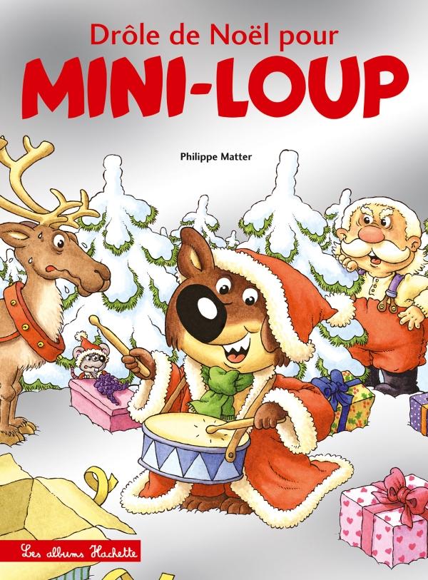 Image De Noel Drole.Drole De Noel Pour Mini Loup Edition Collector