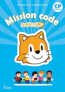 Mission code ! CP - Cahier de l'élève - Ed. 2020