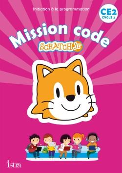 Mission code ! CE2 - Cahier de l'élève - Ed. 2020
