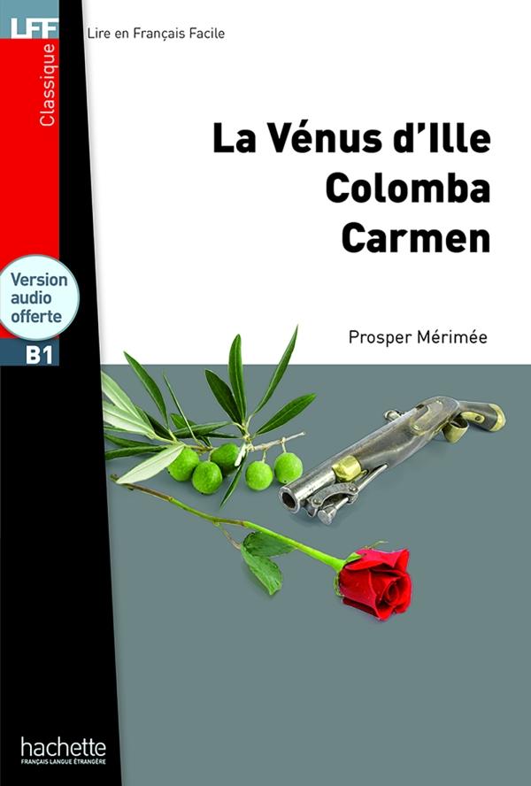 LFF B1 : Nouvelles (La Vénus d'Ille, Carmen, Colomba) + CD audio MP3