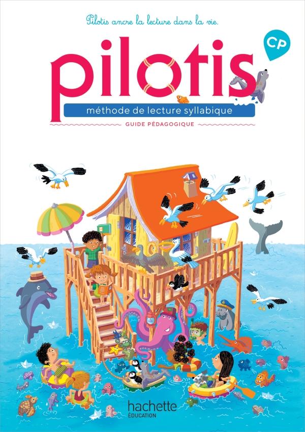 Lecture CP - Collection Pilotis - Guide pédagogique - Edition 2019