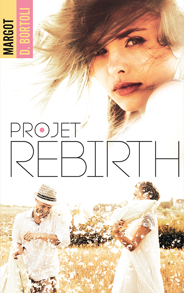 Projet Rebirth