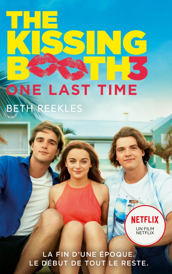 The Kissing Booth - tome 3