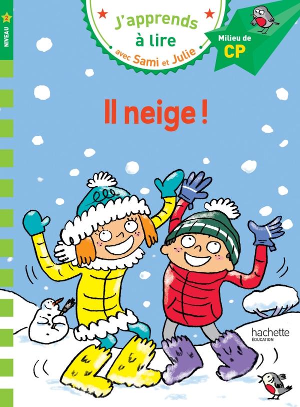 J'apprends à lire avec Sami et Julie : Il neige !