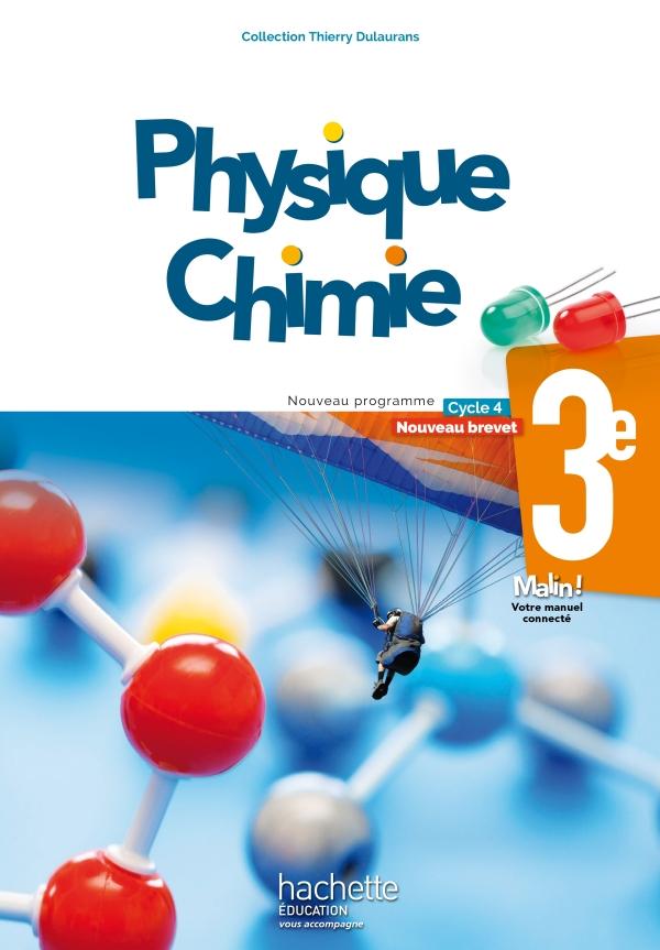 Physique-Chimie cycle 4 / 3e - Livre élève - éd. 2017