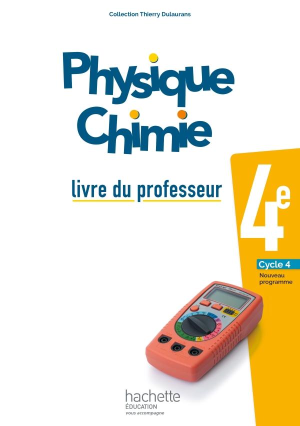 Physique-Chimie cycle 4 / 4e - Livre du professeur - éd. 2017
