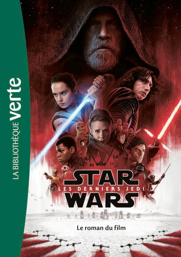 Star Wars Episode Viii Les Derniers Jedi Le Roman Du