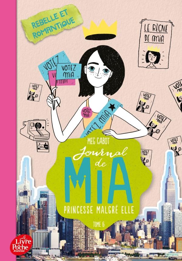 Journal de Mia, princesse malgré elle - Tome 6