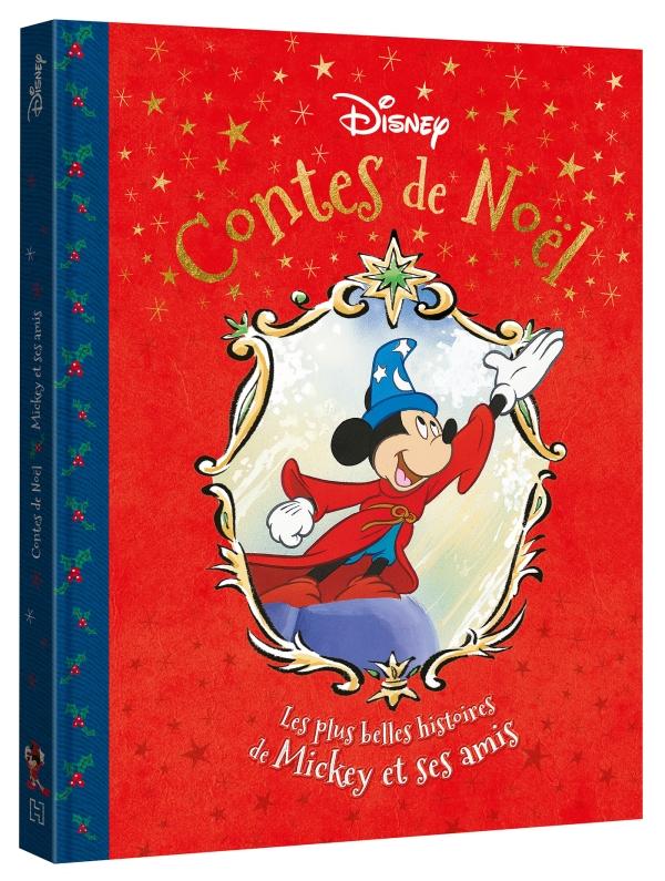 Disney Contes De Noel Les Plus Belles Histoires De Mickey Et Ses Amis