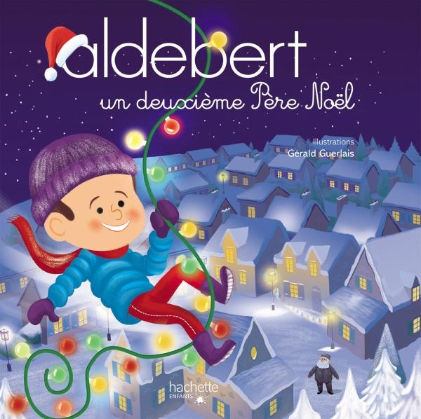 Aldebert Un Deuxieme Pere Noel Livre Cd