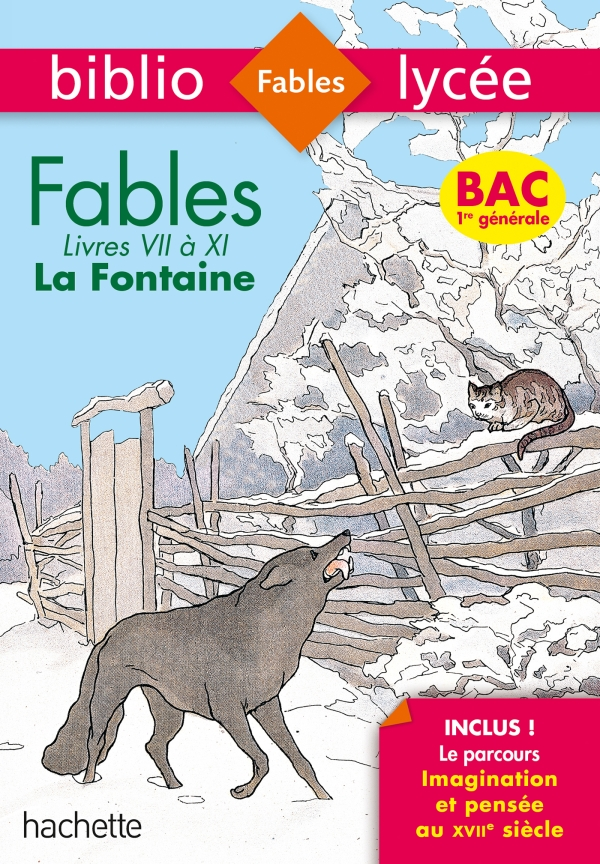 Bibliolycée - Fables de la Fontaine, Jean de la Fontaine - Séries générales - BAC 2021 Parcours Imag