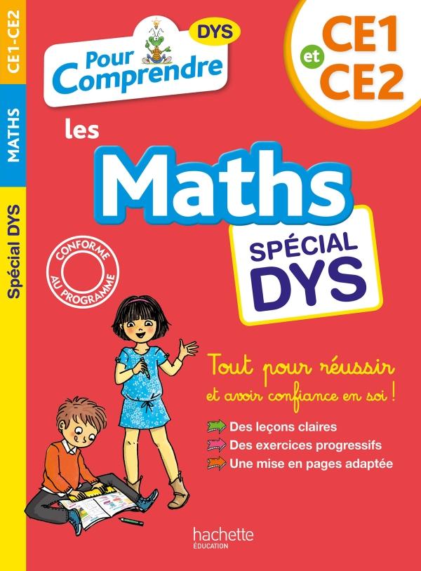 Pour Comprendre Maths CE1-CE2 - Spécial DYS (dyslexie) et difficultés d'apprentissage