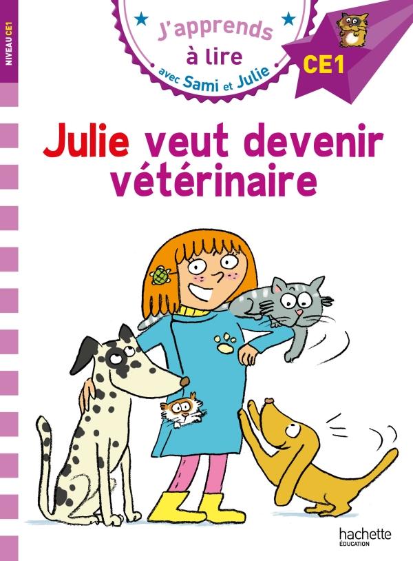 Sami Et Julie Ce1 Julie Veut Devenir Veterinaire
