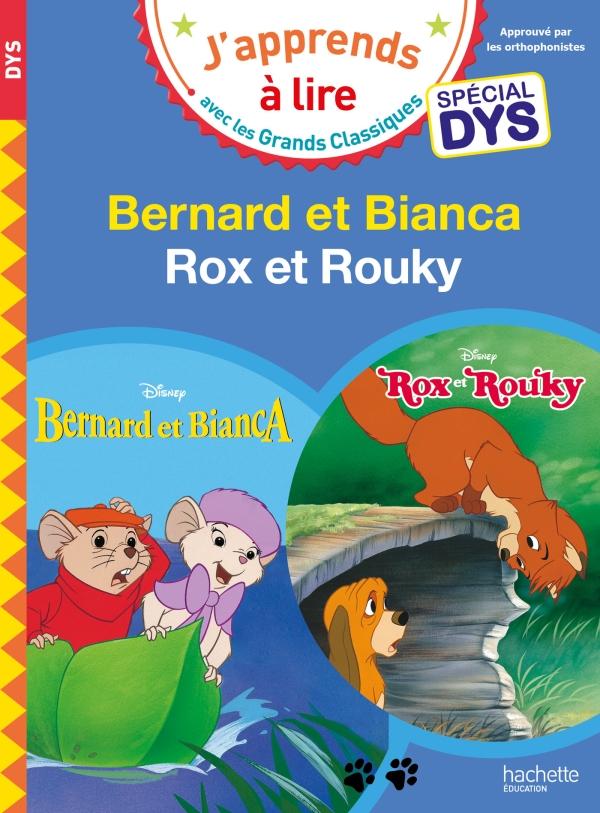 Disney - Bernard et Bianca / Rox et Rouky Spécial DYS (dyslexie)