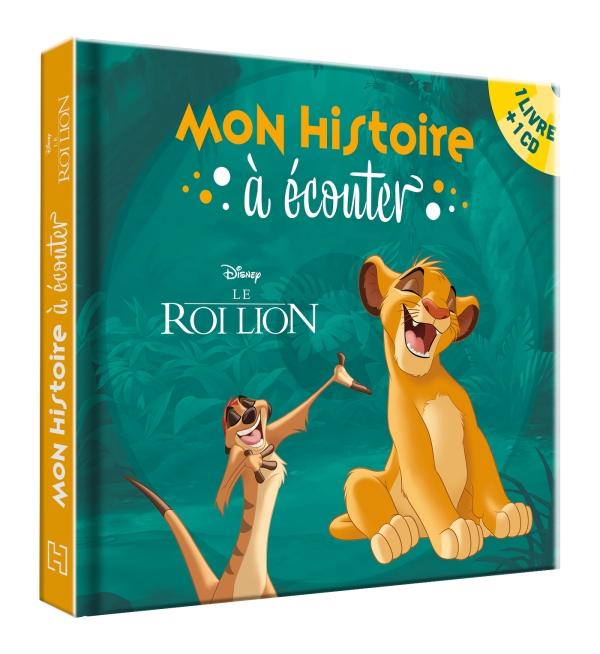 Le Roi Lion Mon Histoire A Ecouter Livre Cd L Histoire Du Film Disney