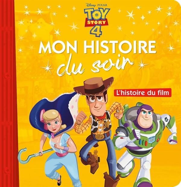 TOY STORY 4 - Mon Histoire du Soir - L'histoire du film - Disney Pixar