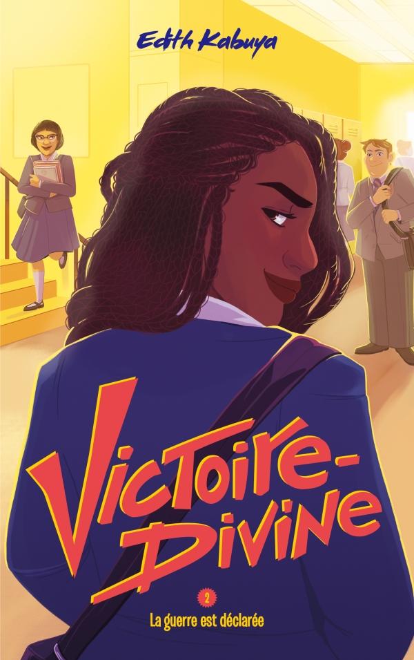 Victoire-Divine - Tome 2 - La guerre est déclarée