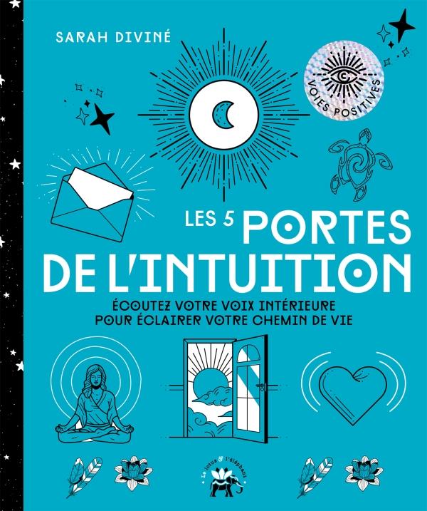 Les 5 portes de l'intuition
