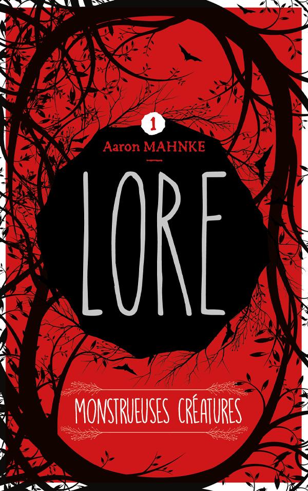 Lore - Tome 1
