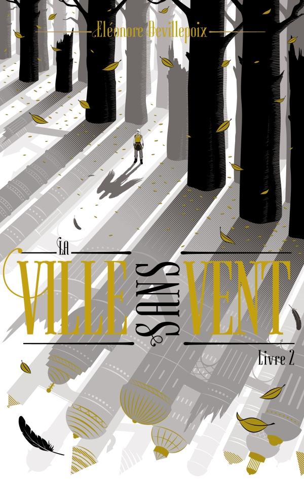 La ville sans vent - Livre 2 - La fille de la forêt