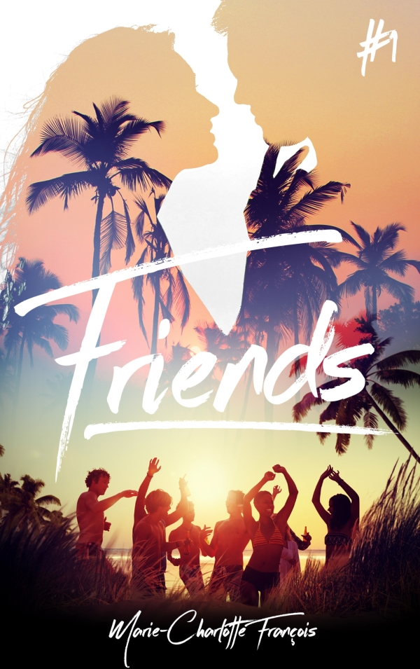 Friends - tome 1