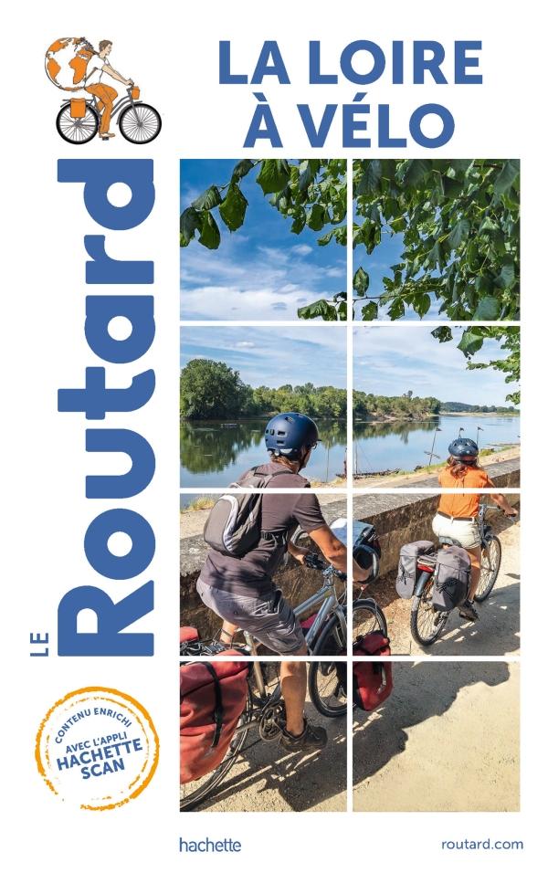Guide du Routard La Loire à vélo