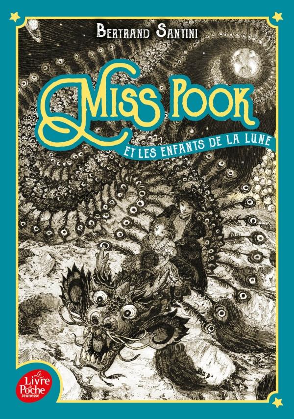 Miss Pook et les enfants de la Lune - Tome 1