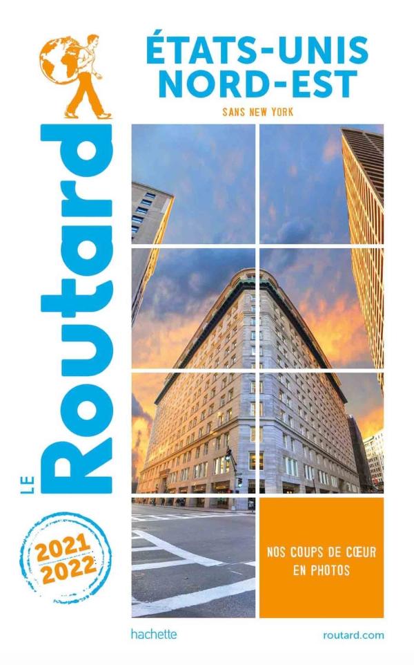 Guide du Routard Etats-Unis Nord-Est 2021/22