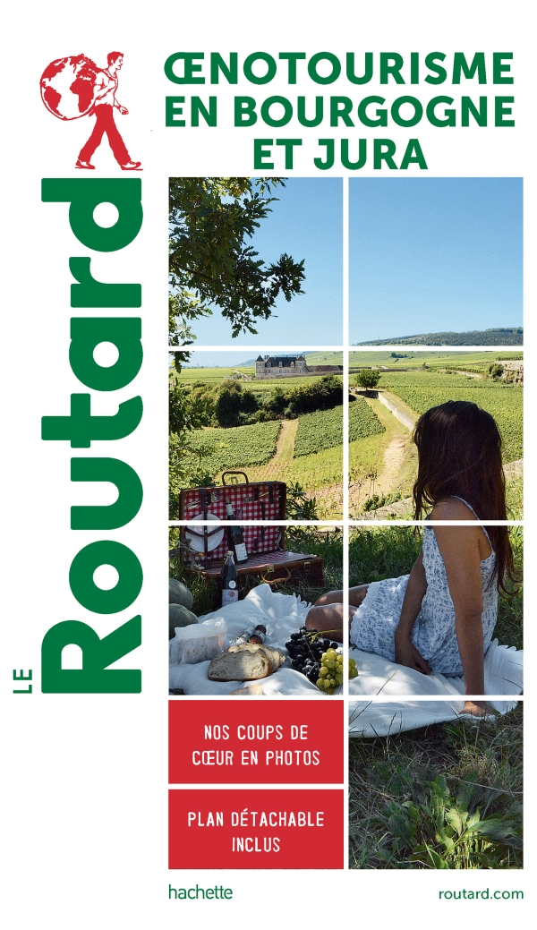 Guide du Routard Oenotourisme en Bourgogne et Jura