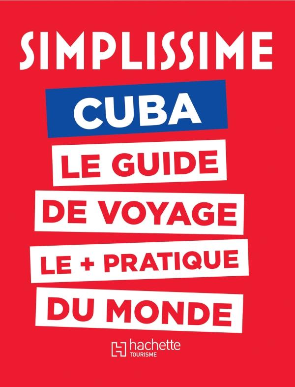 Le Guide Simplissime Cuba