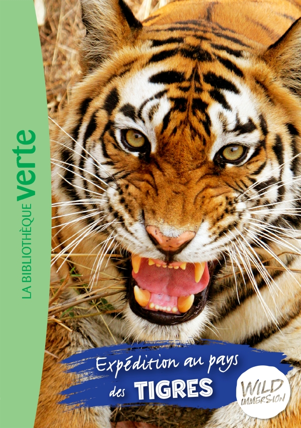 Wild Immersion 02 - Expédition au pays des tigres