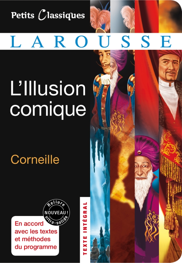 an analysis of the illusion a play by pierre corneille The illusion is a play by tony kushner, adapted from pierre corneille's seventeenth-century comedy, l'illusion comique[1] it follows a contrite father, pridamant, seeking news of his prodigal son from the sorcerer alcandre the magician conjures three episodes from the young man's life.