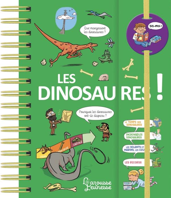 Dis-moi ! Les dinosaures NE