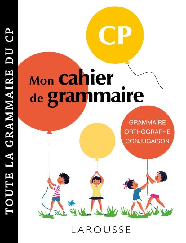 Petit cahier de grammaire LAROUSSE CP