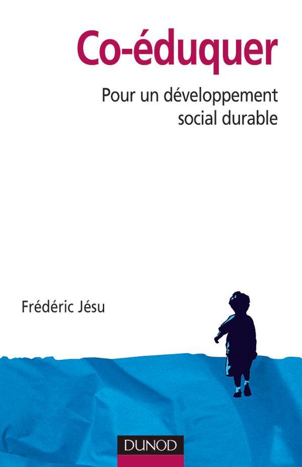 Co-éduquer - Pour un développement social durable