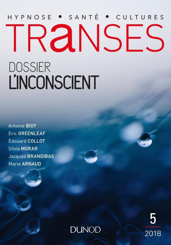 Transes n°5 - 4/2018 LInconscient | hachette.fr