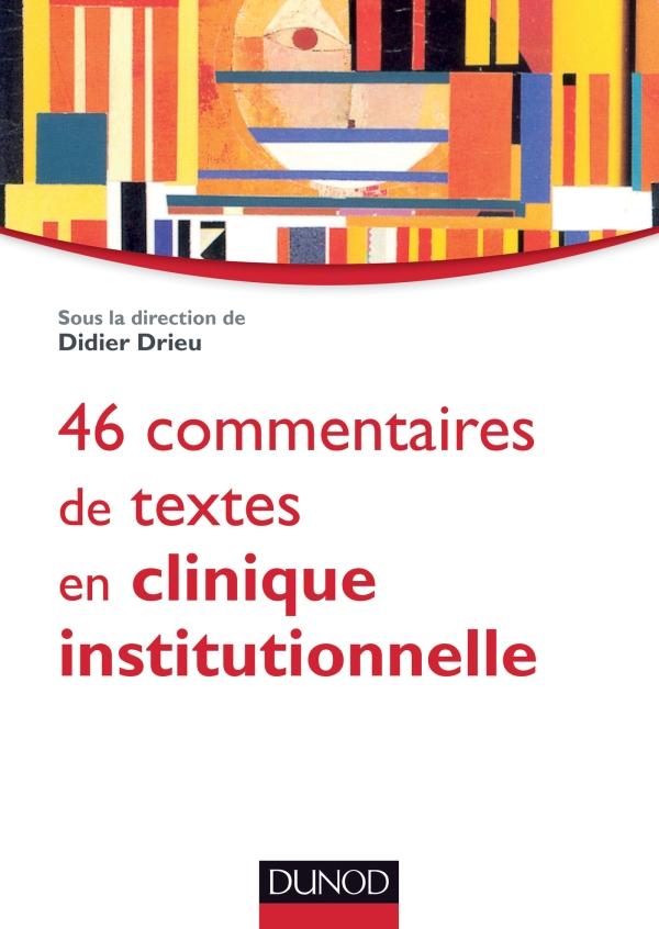 46 commentaires de textes en clinique institutionnelle