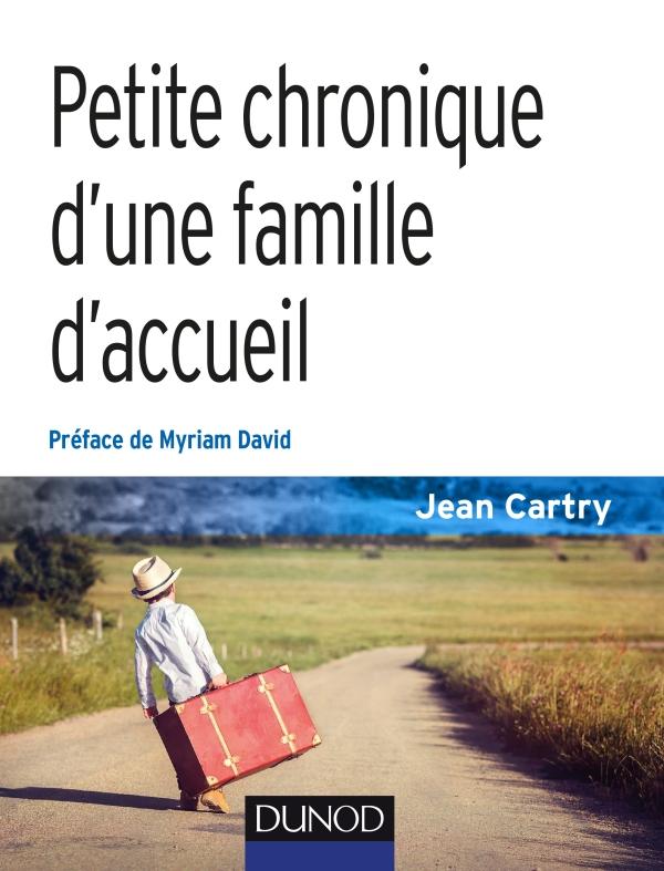 Petite chronique d'une famille d'accueil - 3e éd.
