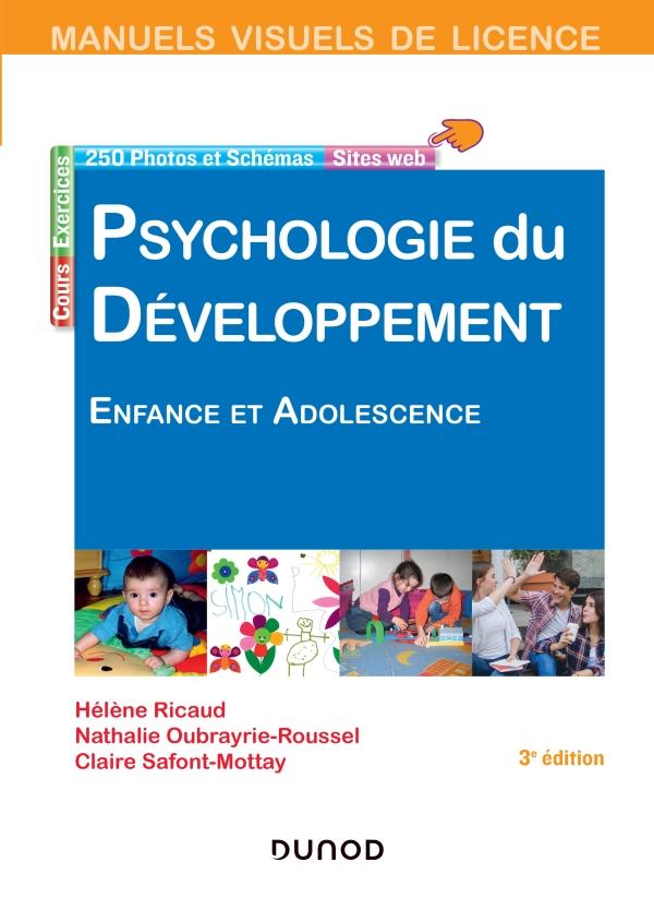 Manuel visuel de psychologie du développement - 3e éd. - Enfance et adolescence