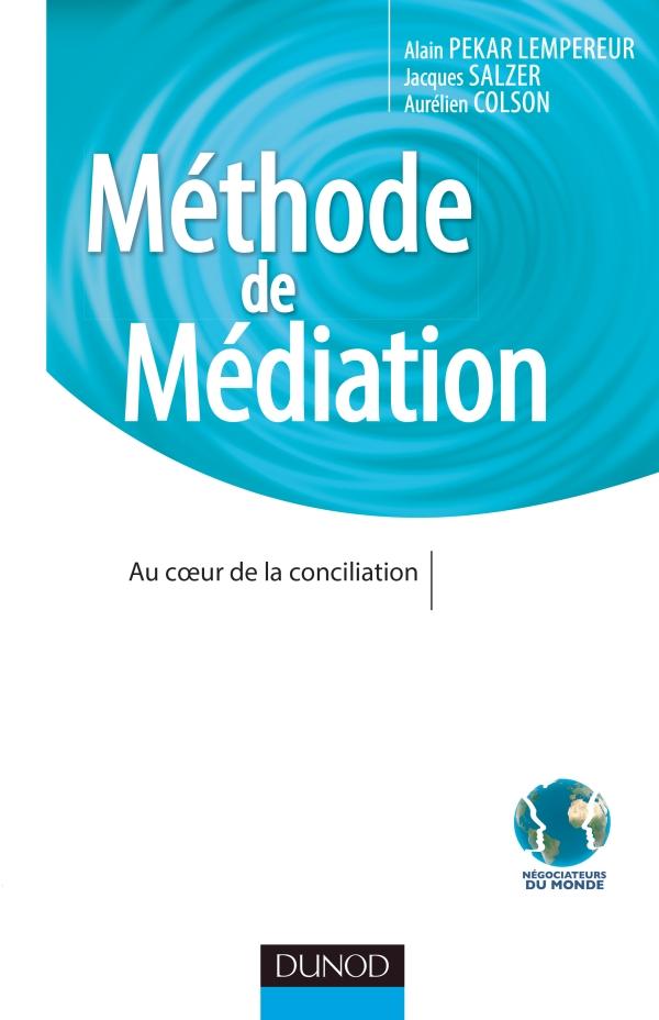 Méthode de Médiation - Au coeur de la conciliation